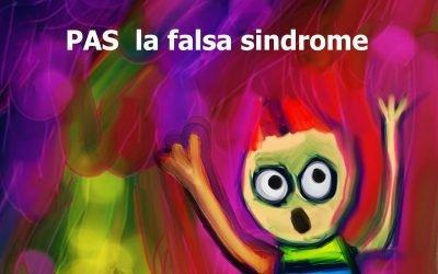 PAS la FALSA sindrome da alienazione parentale, come difendersi